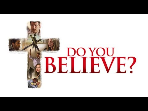 do you believe Title: do you believe produced by: pure flix release date: spring 2015 synopsis: a dozen different souls—all moving in different directions, all longing for something more.